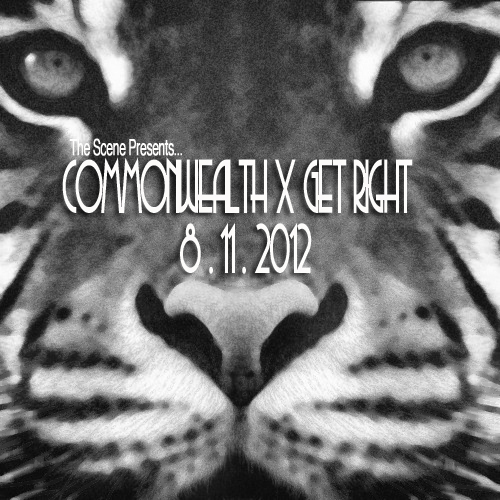 Commonwealth x Get Right 8.11.12